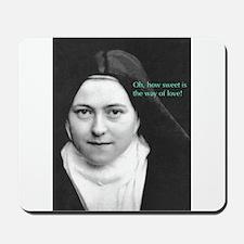 Saint Theresa of Lisieux The Way of Love Mousepad