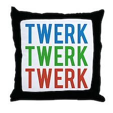 Twerk Twerk Twerk Throw Pillow