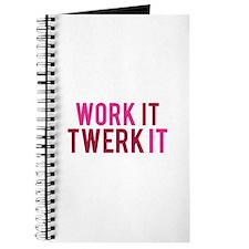 Work It Twerk It Journal