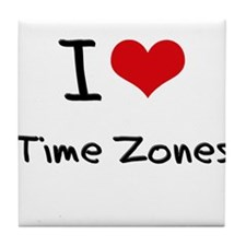 I love Time Zones Tile Coaster