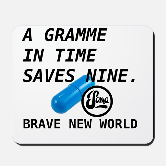Brave New World - Gramme In Time Mousepad