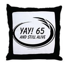 Yay! 65 Alive Throw Pillow