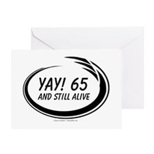 Yay! 65 Alive Greeting Card