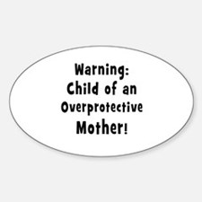 child of overprotective mother black Decal