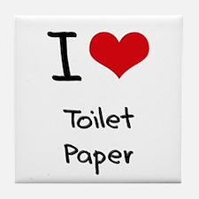 I love Toilet Paper Tile Coaster