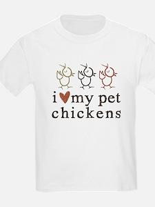 love my pet chickens T-Shirt