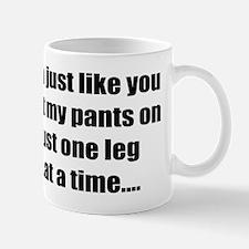 Just One leg... Mug