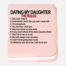 Dating My Daughter - The Rules baby blanket