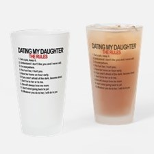 Dating My Daughter - The Rules Drinking Glass