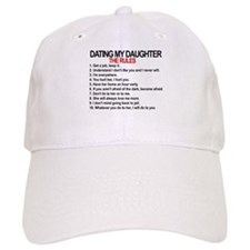 Dating My Daughter - The Rules Baseball Cap
