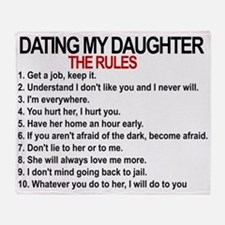 Dating My Daughter - The Rules Throw Blanket