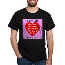 Baby Talk Listen Up Mom! T-Shirt