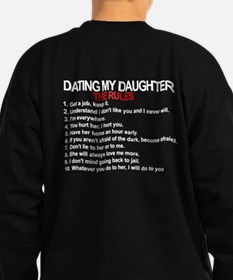 Dating My Daughter - The Rules Sweatshirt