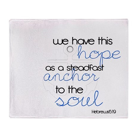 Anchor to the Soul Throw Blanket