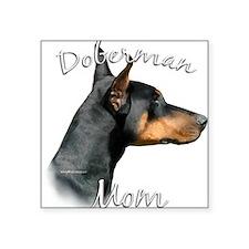 """DobermanblackMom.png Square Sticker 3"""" x 3"""""""