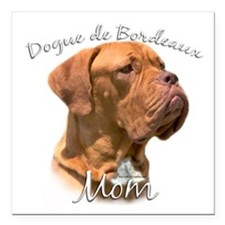 "Dogue Mom Square Car Magnet 3"" x 3"""