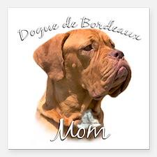 """Dogue Mom Square Car Magnet 3"""" x 3"""""""