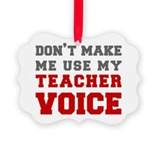 teachers-voice-fresh-gray Ornament