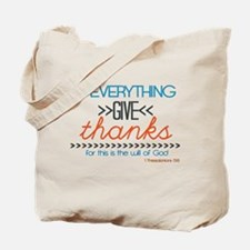 In Everything Give Thanks Tote Bag