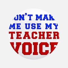"teachers-voice-fresh 3.5"" Button (100 pack)"