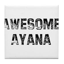 Awesome Ayana Tile Coaster