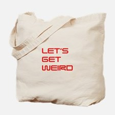 lets-get-weird-saved-red Tote Bag