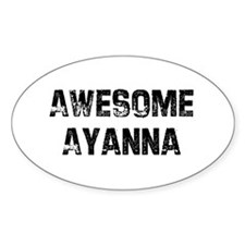Awesome Ayanna Oval Decal