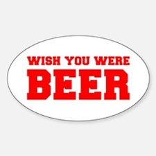 wish-you-were-beer-fresh-red Decal