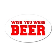 wish-you-were-beer-fresh-red Wall Decal