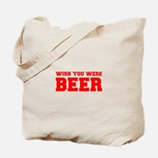 wish-you-were-beer-fresh-red Tote Bag