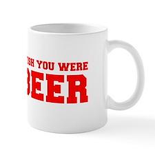 wish-you-were-beer-fresh-red Mug