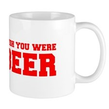 wish-you-were-beer-fresh-red Small Mug