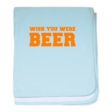 wish-you-were-beer-fresh-orange baby blanket