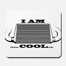 I am intercooled Mousepad