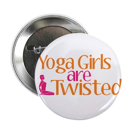 """Yoga Girls Are Twisted 2.25"""" Button (10 pack)"""