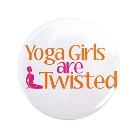 """Yoga Girls Are Twisted 3.5"""" Button (100 pack)"""