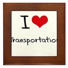 I love Transportation Framed Tile