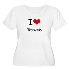 I love Trowels Plus Size T-Shirt