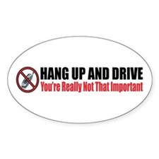 Hang Up and Drive Oval Decal