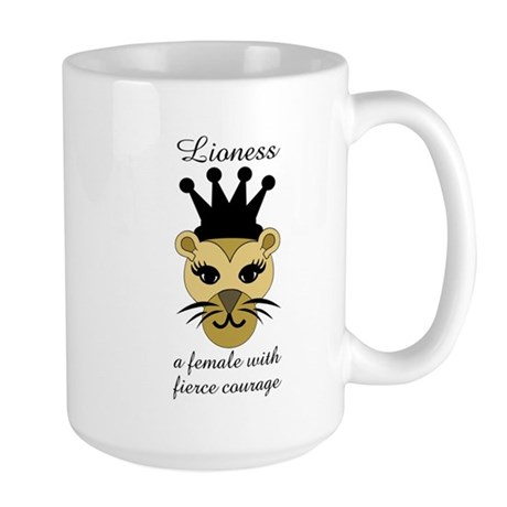 Lioness: a female with fierce courage Mug