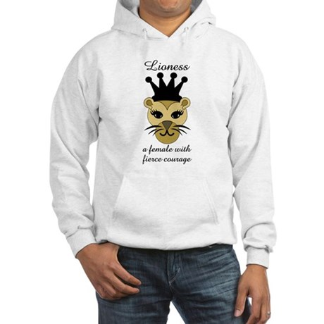 Lioness: a female with fierce courage Hoodie
