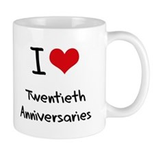I love Twentieth Anniversaries Mug