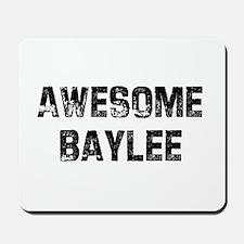 Awesome Baylee Mousepad
