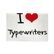 I love Typewriters Rectangle Magnet