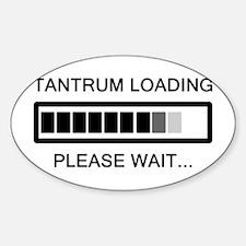 Tantrum Loading Please Wait Decal