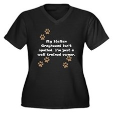 Well Trained Italian Greyhound Owner Plus Size T-S