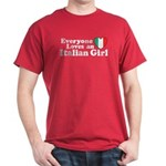 Everyone loves an italian gir Dark T-Shirt