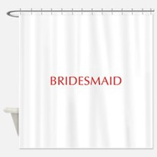 bridesmaid-opt-red Shower Curtain