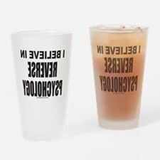 REVERSE PSYCHOLOGY Drinking Glass