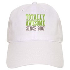 Totally Awesome Since 2007 Baseball Cap